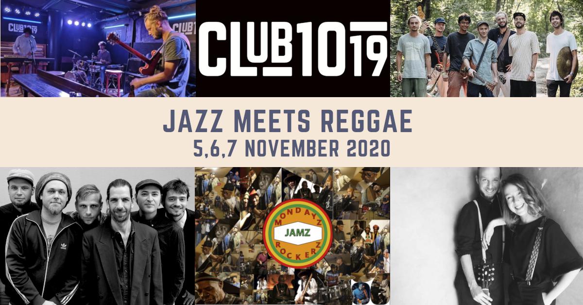 Jazz meets Reggae 5.-7.11.2020 @ Club 1019
