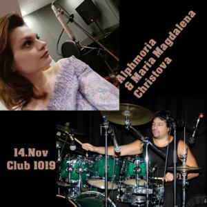 Alphmoria meets Maria Magdalena Christova 14.11.2020 @ Club 1019