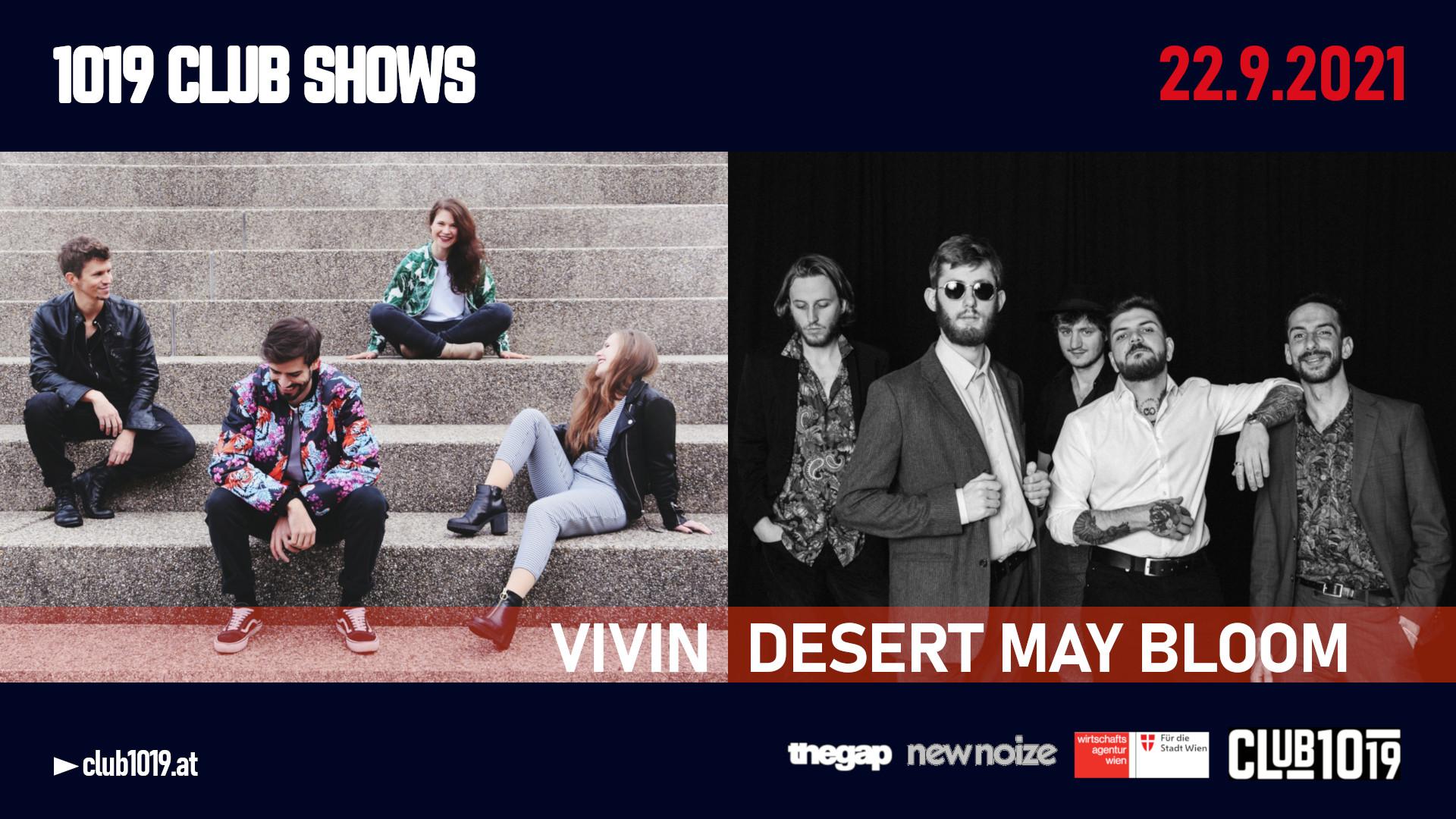 Vivin + Desert May Bloom 22.9.21 @ CLUB 1019