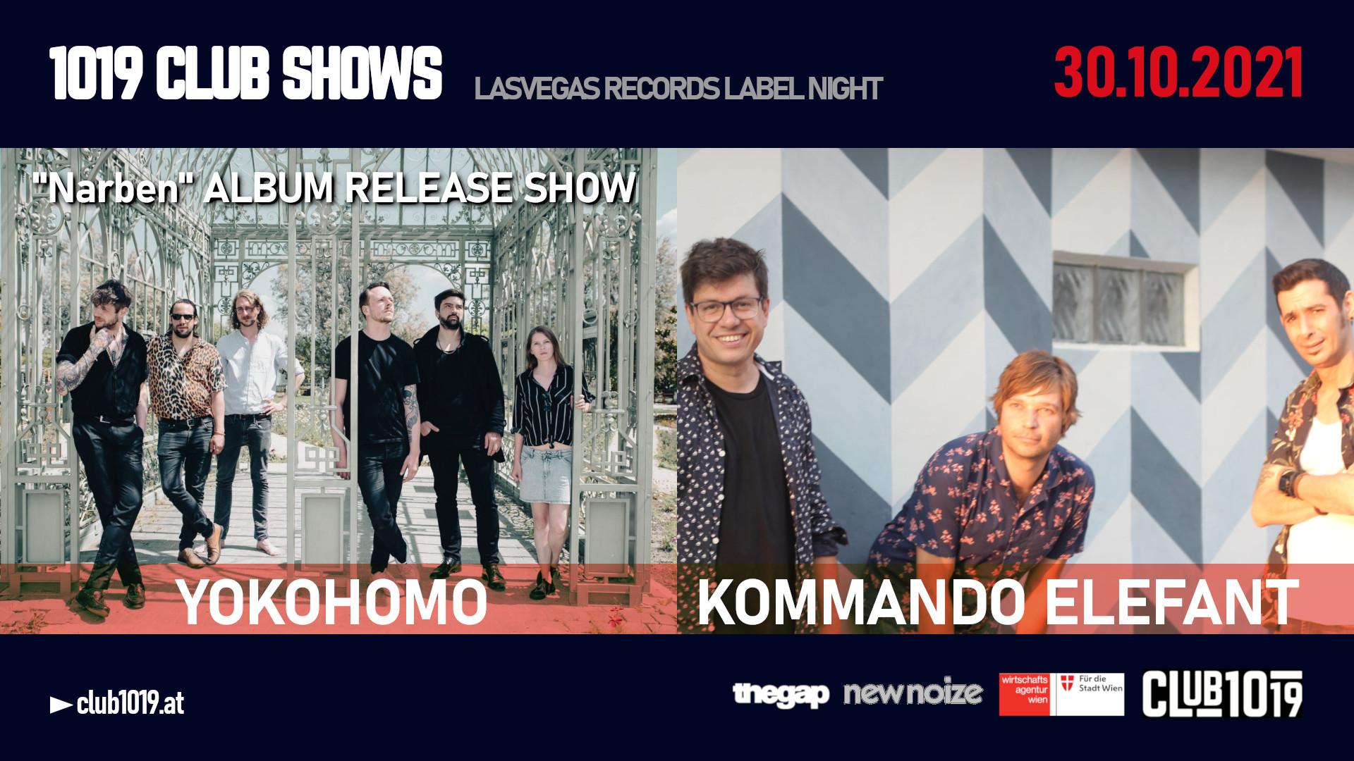 YOKOHOMO (Release Show) + Kommando Elefant @ 1019 CLUB SHOWS